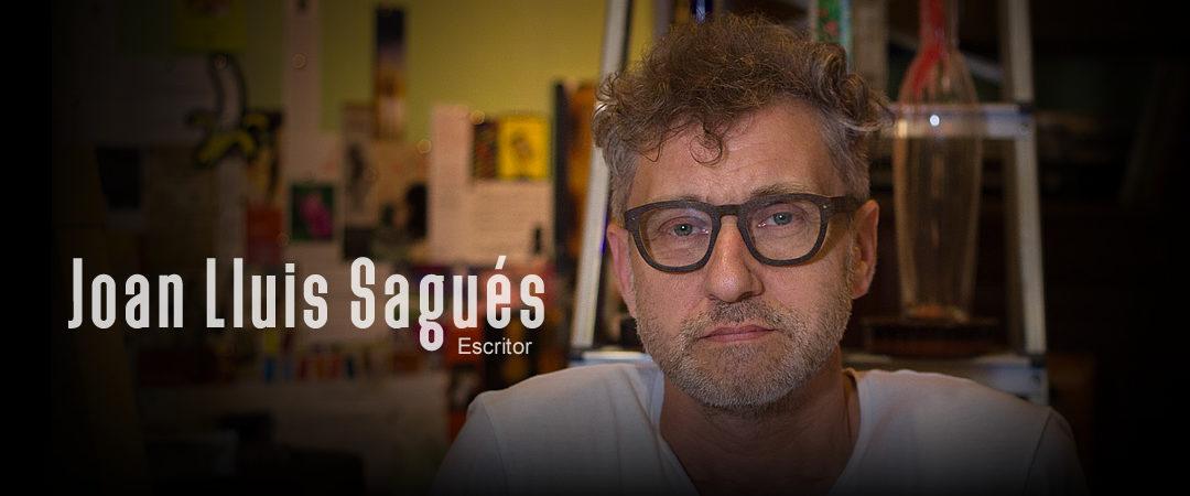Joan Lluis Sagués / Escritor